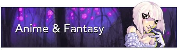Anime & Fantasy