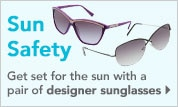 Sun Saftey | Get set for the sun with a pair of designer sunglasses!