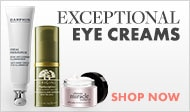 shop for exceptional eye creams