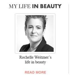 My Life in Beauty | Rochelle Weitzner