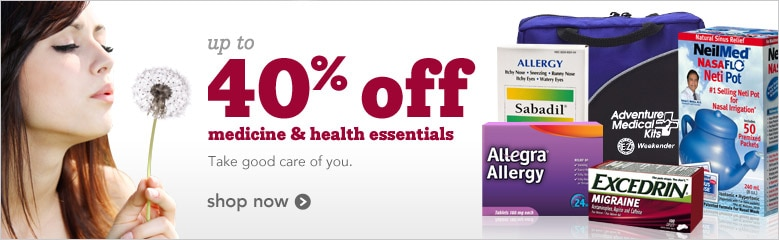 up to 40% off medicine & health essentials