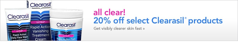 20% off select Clearasil products - get visibly clearer skin fast