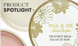 Paul & Joe Product Spotlight