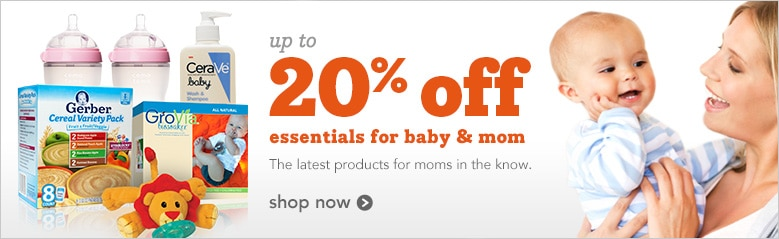 up to 20% off essentials for baby & mom