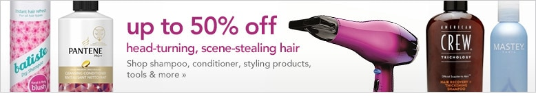 save up to 50% on hair essentials