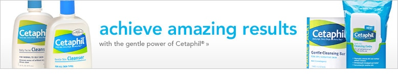 achieve amazing results with Cetaphil