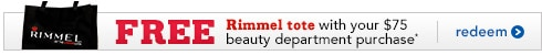 free Rimmel tote with your $75 beauty department purchase, click to redeem