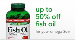 up to 50% off fish oil for your omega-3s