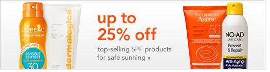 up to 25% off top-selling SPF products for safe sunning