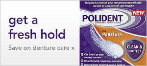 get a fresh hold | save on denture care
