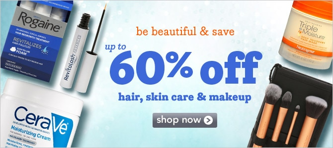 Up to 60% off hair, skin care & makeup