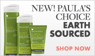 Shop for Paula's Choice Earth Sourced products